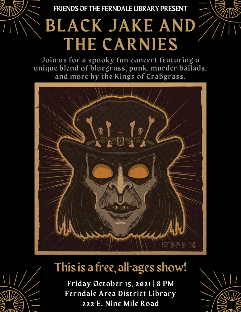 Black Jake and the Carnies October 15, 2021 show poster