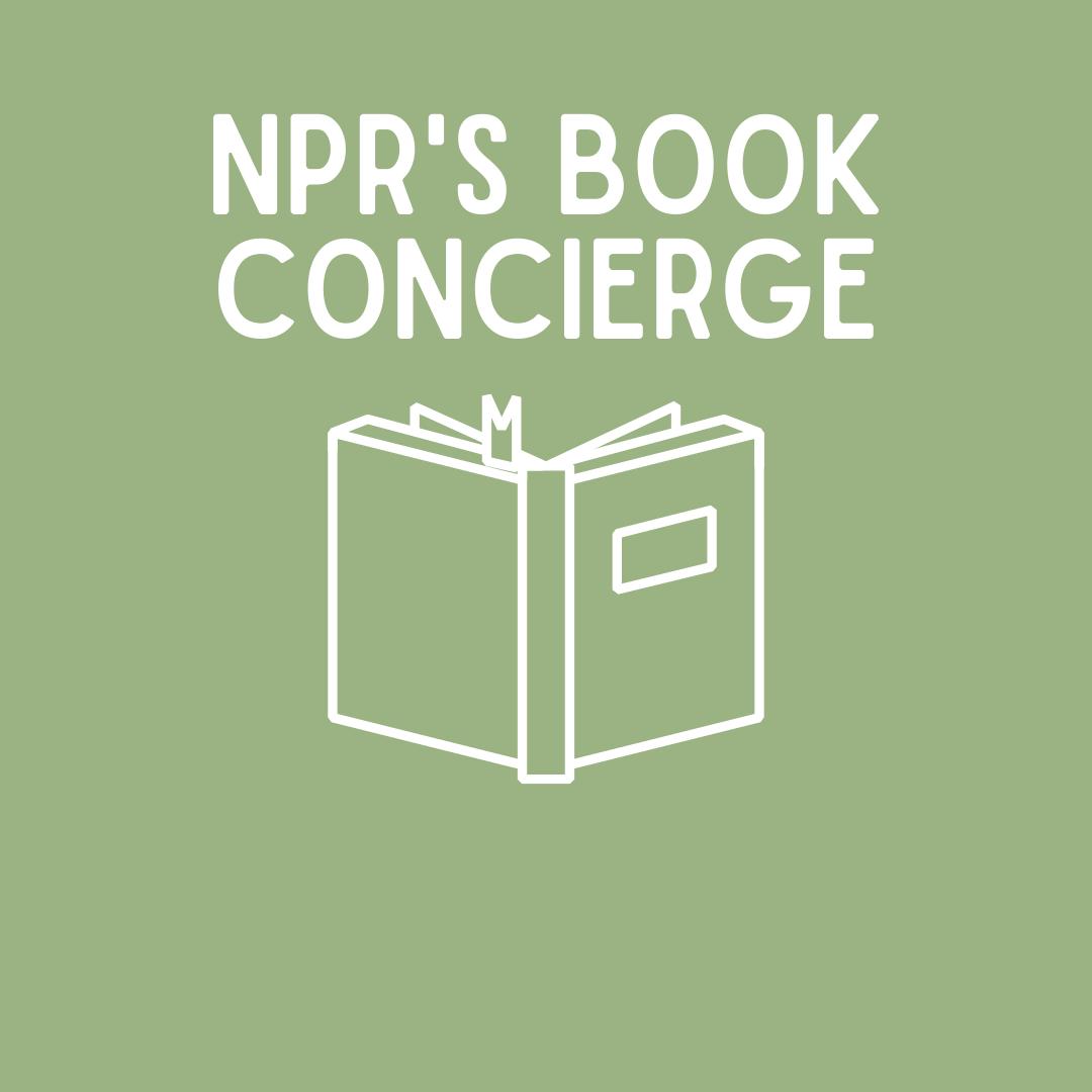 label reads NPR's Book Concierge